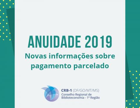 Anuidade 2019 – Novas Informações