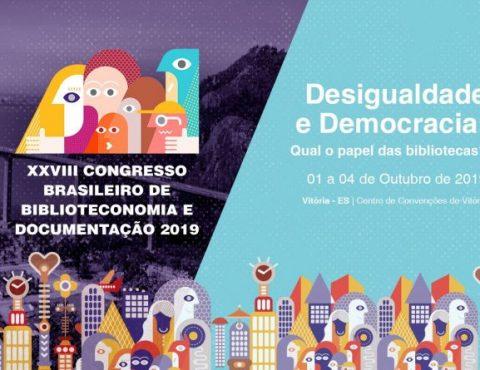 XXVIII Congresso Brasileiro de Biblioteconomia, Documentação e Ciência da Informação