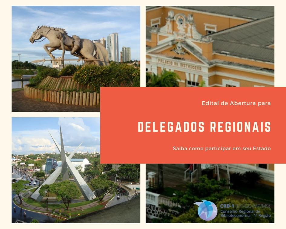 Edital para Delegados Regionais