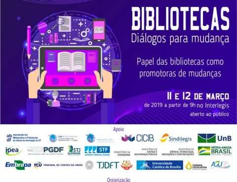11 e 12 de março / Bibliotecas : diálogos para mudança