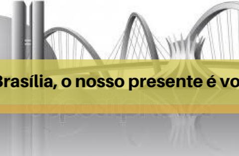 Brasília, o nosso presente é você!!