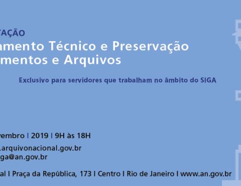 I Curso de Capacitação em Processamento Técnico e Preservação de Documentos e Arquivos