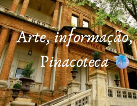 Arte, informação, Pinacoteca
