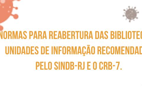 Normas para reabertura das Bibliotecas e Unidades de Informação